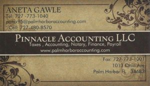 Pinnacle Accounting, LLC – Aneta Gawle, C.P.A. 1013 Ohio Ave., Palm Harbor, FL 34683 Aneta Gawle with Pinnacle Accounting, LLC. offers income tax, bookkeeping & payroll for individuals and firms. Aneta speaks Polish. Aneta Gawle with Pinnacle Accounting, LLC. oferuje rozliczenia podatkowe i prowadzenie księgowości dla osób prywatnych i firm. Aneta mówi po polsku. email: patax95@palmharboraccounting.com (727) 773 -1001 http://www.palmharboraccounting.com