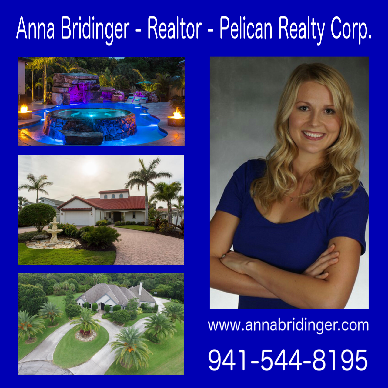 Anna Bridinger – Realtor at Pelican Realty Corp. 2504 Tamiami Trl. N., Nokomis, Florida 34275 Motivated and creative real estate agent, working at Sarasota/Manatee/Charlotte County, Floryda, USA. Thinking about selling/buying/leasing real estate property at Sarasota/Manatee/Charlotte County? Don't wait! Call/text/email me today and I will help you sell or buy real estate property. I will make sure that the deal closes fast and without any problems. Zmotywowana i pomysłowa agentka nieruchomości, działająca na terenie Sarasota/Manatee/Charlotte County, Floryda, USA. Jeśli myślisz o zakupie/wynajmie/sprzedazy nieruchomosci w Sarasota/Manatee/Charlotte County, nie zwlekaj! Zadzwoń do mnie juz dziś, a ja pomogę Ci sprzedać lub kupić nieruchomość. Dopilnuję wlaściwego i bezproblemowego przebiegu transakcji. Website: annabridinger.com Facebook: www.facebook.com/annabridingerfl email: annabridinger@yahoo.com (941) 544-8195 Anna Bridinger – Realtor at Pelican Realty Corp. 2504 Tamiami Trl. N., Nokomis, Florida 34275 Motivated and creative real estate agent, working at Sarasota/Manatee/Charlotte County, Floryda, USA. Thinking about selling/buying/leasing real estate property at Sarasota/Manatee/Charlotte County? Don't wait! Call/text/email me today and I will help you sell or buy real estate property. I will make sure that the deal closes fast and without any problems. Zmotywowana i pomysłowa agentka nieruchomości, działająca na terenie Sarasota/Manatee/Charlotte County, Floryda, USA. Jeśli myślisz o zakupie/wynajmie/sprzedazy nieruchomosci w Sarasota/Manatee/Charlotte County, nie zwlekaj! Zadzwoń do mnie juz dziś, a ja pomogę Ci sprzedać lub kupić nieruchomość. Dopilnuję wlaściwego i bezproblemowego przebiegu transakcji. Website: annabridinger.com Facebook: www.facebook.com/annabridingerfl email: annabridinger@yahoo.com (941) 544-8195 Anna Bridinger – Realtor at Pelican Realty Corp. 2504 Tamiami Trl. N., Nokomis, Florida 34275 Motivated and creative real estate agent, working at Sarasota/Manatee/Charlotte County, Floryda, USA. Thinking about selling/buying/leasing real estate property at Sarasota/Manatee/Charlotte County? Don't wait! Call/text/email me today and I will help you sell or buy real estate property. I will make sure that the deal closes fast and without any problems. Zmotywowana i pomysłowa agentka nieruchomości, działająca na terenie Sarasota/Manatee/Charlotte County, Floryda, USA. Jeśli myślisz o zakupie/wynajmie/sprzedazy nieruchomosci w Sarasota/Manatee/Charlotte County, nie zwlekaj! Zadzwoń do mnie juz dziś, a ja pomogę Ci sprzedać lub kupić nieruchomość. Dopilnuję wlaściwego i bezproblemowego przebiegu transakcji. Website: annabridinger.com Facebook: www.facebook.com/annabridingerfl email: annabridinger@yahoo.com (941) 544-8195