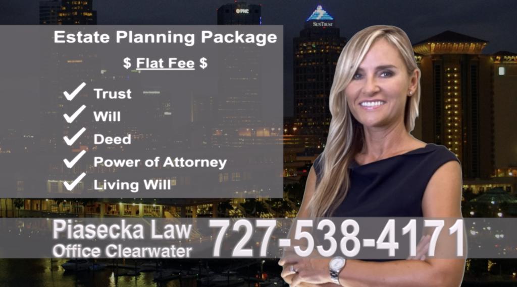 Estate Planning, Wills, Trusts, Flat fee, Attorney, Lawyer, Clearwater, Florida, Agnieszka Piasecka, Aga Piasecka, Probate, Power of Attorney, polski prawnik, adwokat, polskojęzyczny, po polsku