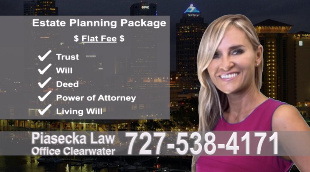 Clearwater Estate Planning, Wills, Trusts, Flat fee, Attorney, Lawyer, Clearwater, Florida, Agnieszka Piasecka, Aga Piasecka, Probate, Power of Attorney, polski prawnik, adwokat, polskojęzyczny, po polsku